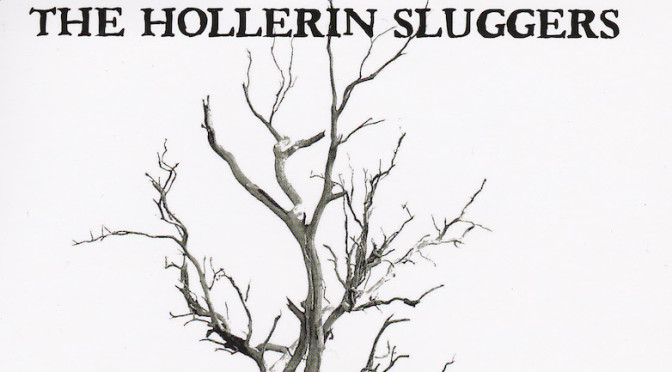 The Hollerin SluggersCROP