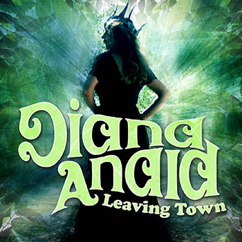 Diana Anaid - New Single - Leaving Town