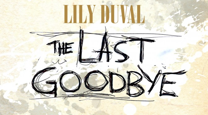 1500-Lily Duval Last Goodbye C